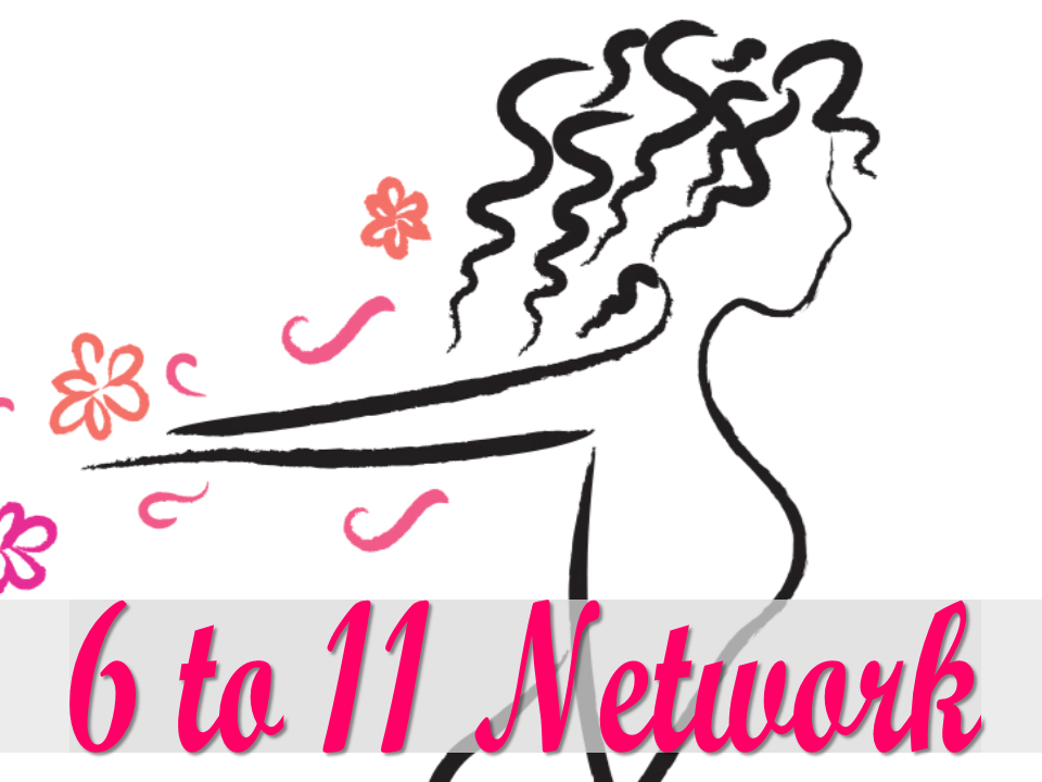 6 to 11 Network The GoneGirlGo 6 to 11 Network is for women working a FT or PT job and building their side gig or passion project at the same time.